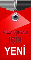 Pizza dünyası için yeni